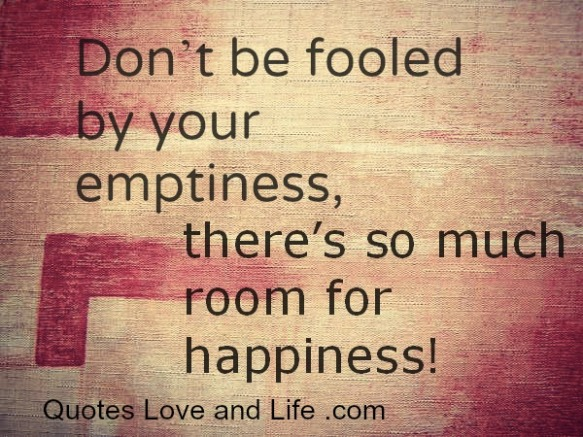 happiness-quotes-dont-be-fooled