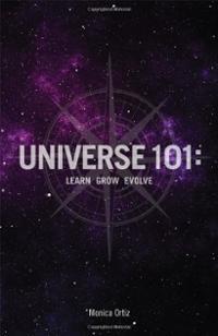 universe-101-learn-grow-evolve-monica-ortiz-paperback-cover-art